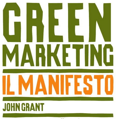 john grant manifesto del green marketing